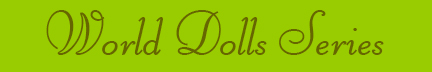 'World Dolls Series' blog post banner