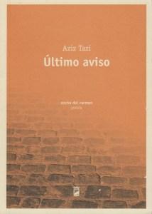 Aziz Tazi - ÚLtimo Aviso