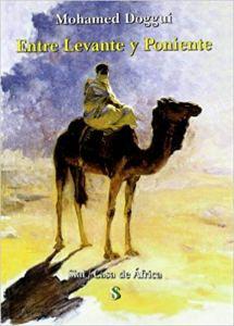 Mohamed Doggui - Entre levante y poniente