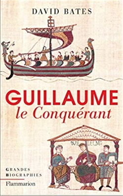 biographie de David Bates sur Guillaume le Conquérant