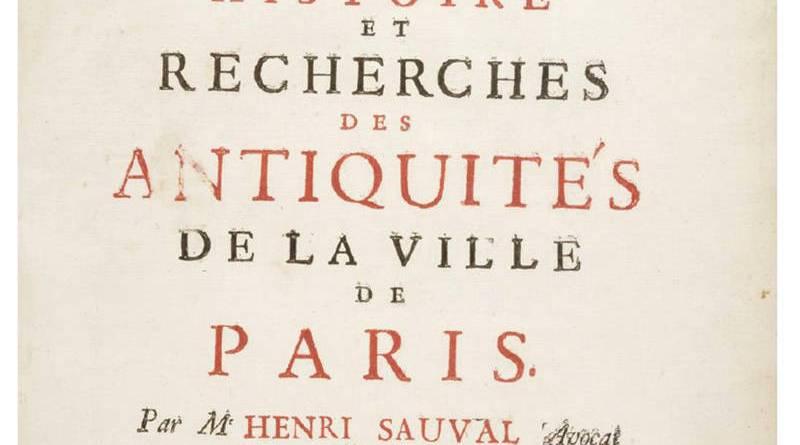 illustration de l'histoire et recherches des antiquités de la ville de Paris par Henri Sauval