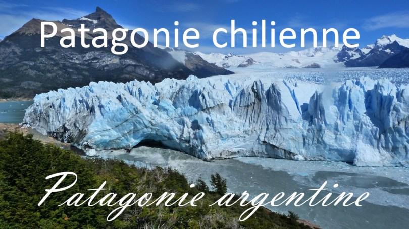 Patagonie chilienne patagonie argentine