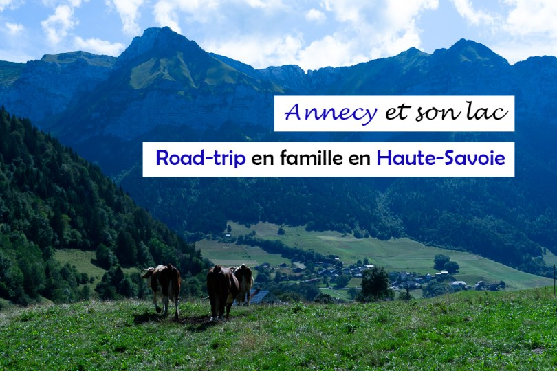 Annecy haute savoie road-trip