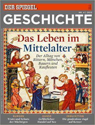 SPIEGEL Geschichte, das Leben im Mittelalter