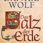 Daniel Wolf: Das Salz der Erde