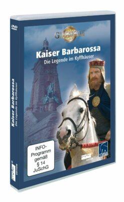 Kaiser Barbarossa - Die Legende im Kyffhäuser