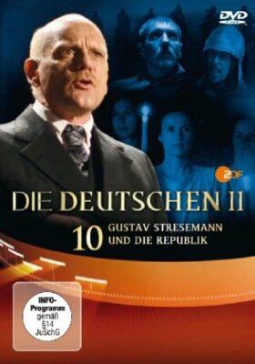 Die Deutschen - Staffel II Folge.10 : Gustav Stresemann und die Republik