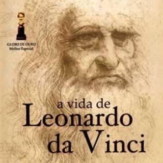 A Vida de Leonardo da Vinci (La Vita di Leonardo da Vinci)