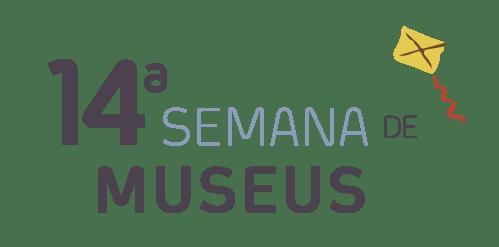 14ª Semana Nacional de Museus