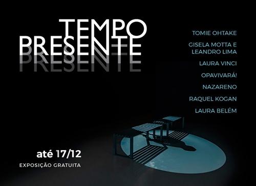 Tempo Presente – Espaço Cultural Porto Seguro – São Paulo
