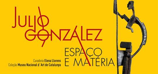 Exposição Julio González – Espaço e Matéria | Instituto Tomie Ohtake | SP