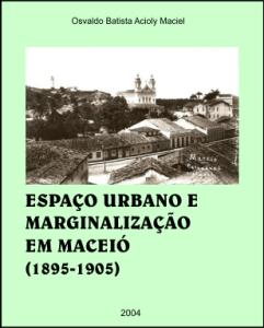 Capa - ESPAÇO URBANO E MARGINALIZAÇÃO EM MACEIÓ