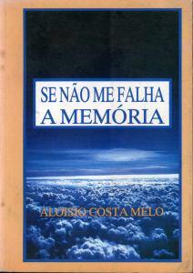 Capa do livro Se não me Falha a Memória, de 1992