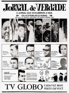 Em 1966, comanda o Jornal de Verdade na TV Globo