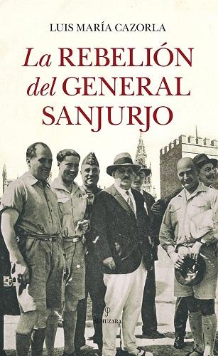 """Portada del libro """"La rebelión del general Sanjurjo"""""""