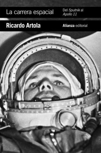 Portada de La carrera espacial de Ricardo Artola