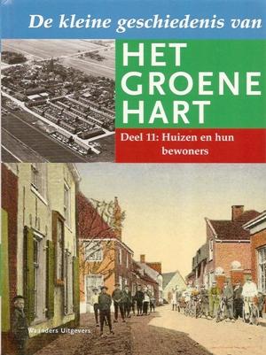 Groene Hart Huizen : Handel in het groene hart historiën