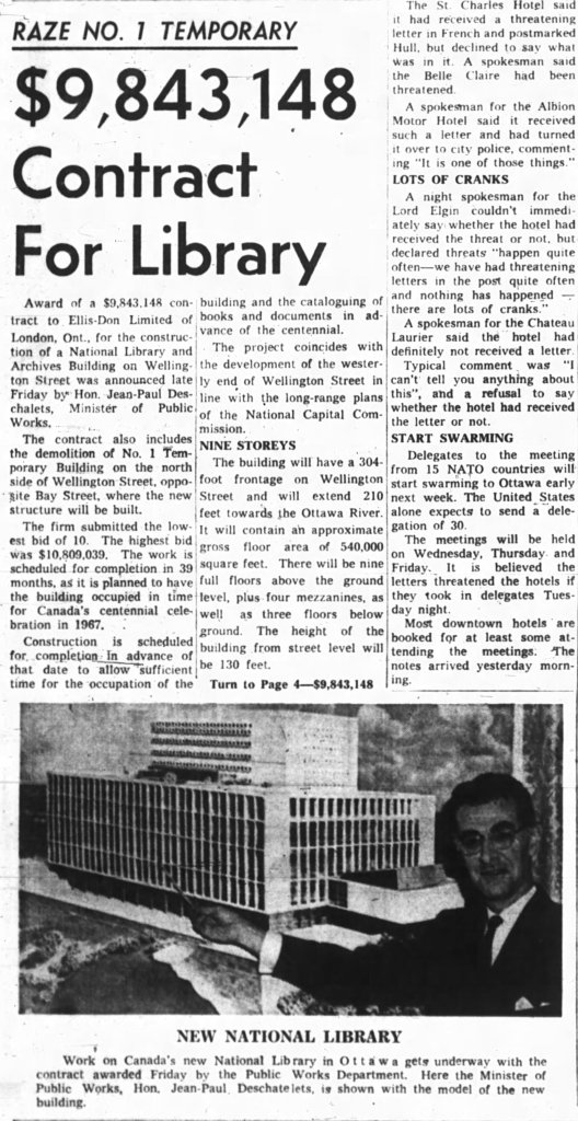 Ellis-Don, the low bidder, was awarded the contract. Source: Ottawa Journal, May 18, 1963, p. 1.