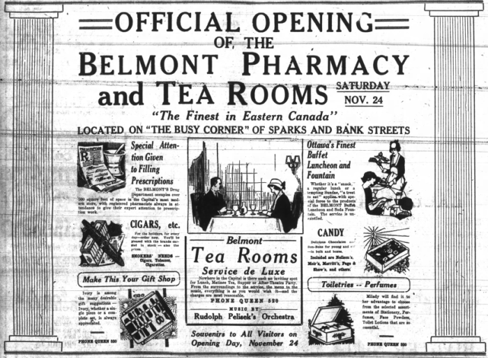 The Belmont Pharmacy and its Tea Room opened on November 24, 1923 at 60 and 62 Bank. Source: Ottawa Journal, November 23, 1923, p. 14.