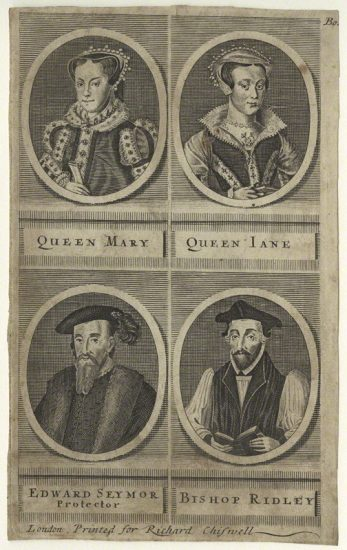 Queen Mary I; called Lady Jane Grey; Edward Seymour, 1st Duke of Somerset; Nicholas Ridley printed for Richard Chiswell line engraving, late 17th century NPG D23526 © National Portrait Gallery, London