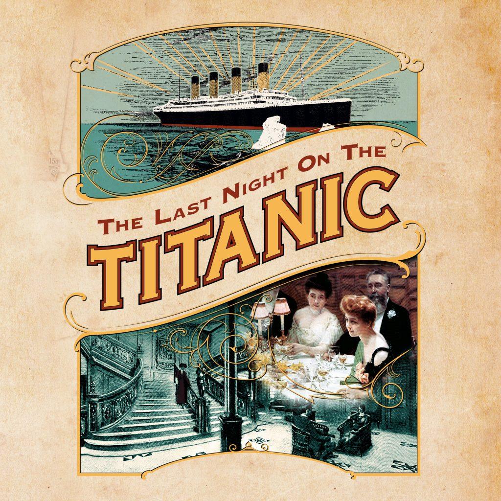 Last Night On The Titanic