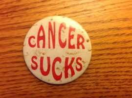 Radical Objects: 'Cancer Sucks'
