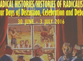 Reflections on the Radical Histories/Histories of Radicalism conference