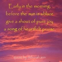 Quote oif the Day by deborah ann ~ Praise ~