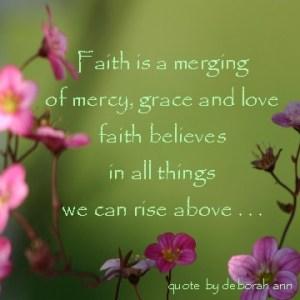 Quote ~ CHRISTian poetry by deborah ann ~ Faith