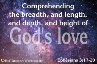 ~ God's Immearable Love ~ CHRISTian poetry by deborah ann belka ~