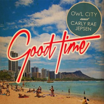 Owl City & Carly Rae Jepsen - Good Time cover
