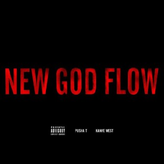 Kanye West feat. Pusha-T - New God Flow