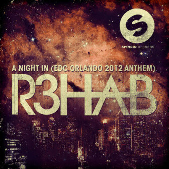 R3hab - A Night In