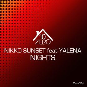 Nikko Sunset Ft. Yalena - Nights