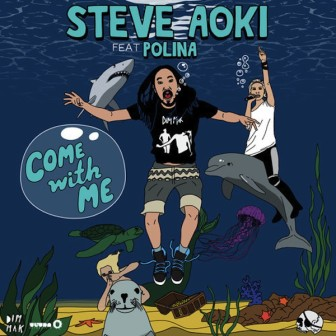 steve-aoki-ft-polina-come-with-me-remixes