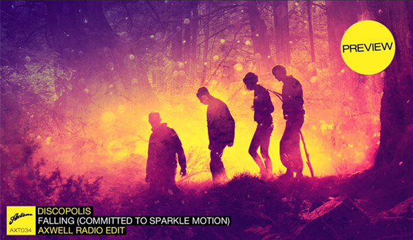 Discopolis - 'Falling' (Committed To Sparkle Motion) Axwell Radio Edit