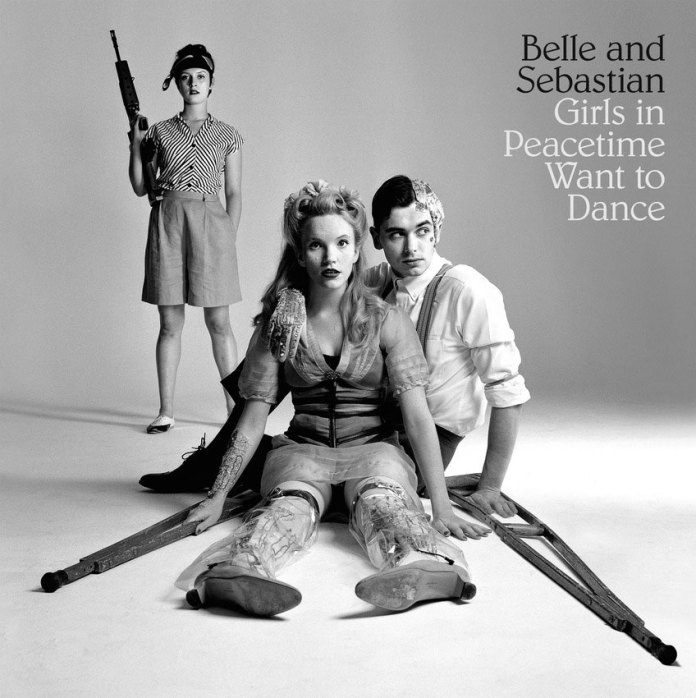 Belle and Sebastian — Girls in Peacetime Want to Dance