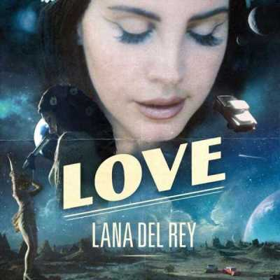 Lana Del Rey - Love (poster) - Hit Channel