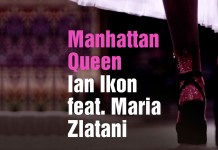 Manhattan Queen - Ian Ikon ft Maria Zlatani - Hit Channel