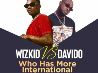 """Wizkid"" vs ""Davido""…. Who Has More International Success"