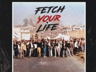 Prince Kaybee ft Msaki – Fetch Your Life (CDQ)