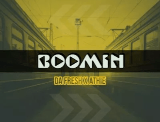 Da-Fresh-Athie-Boomin-Mp3-Download