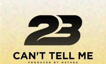 23 - Can't Tell Me