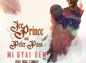Ice Prince & Peter Pann ft 3gga & T Smallz – MI GYAL DEM