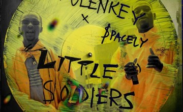Tulenkey – Little Soldiers ft. $pacely