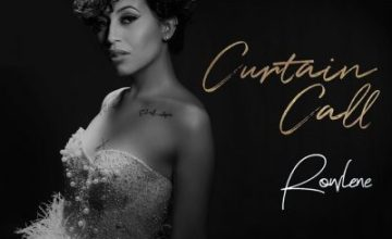 Rowlene – Curtain Call