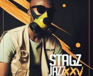 Stagz Jazz – XXV EP