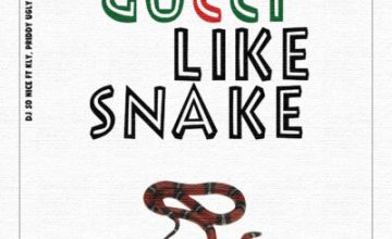 DJ So Nice – Gucci Like Snake Ft. KLY & Priddy Ugly