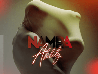 """[Audio + Video] Ability Official – """"Nampa"""""""