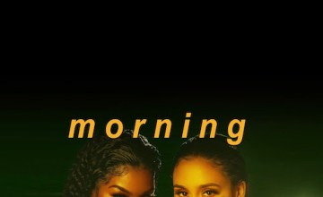 "Teyana Taylor & Kehlani Team Up On ""Morning"""